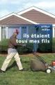 Couverture Ils étaient tous mes fils Editions Robert Laffont (Pavillons poche) 2012