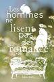 Couverture Les hommes ne lisent pas de romance Editions Autoédité 2017