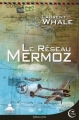 Couverture Le réseau Mermoz Editions Critic (Policier/Thriller) 2017