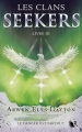 Couverture Les clans Seekers, tome 3 : Le danger est partout Editions Robert Laffont (R) 2017