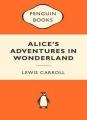Couverture Alice au pays des merveilles / Les aventures d'Alice au pays des merveilles Editions Penguin books (Classics) 2012