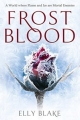 Couverture The Frostblood Saga, book 1: Frostblood Editions Hodder 2017