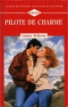 Couverture Pilote de charme Editions Harlequin (Rouge passion) 1993
