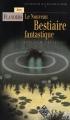 Couverture Le nouveau bestiaire fantastique Editions Terre De Brume (Terres fantastiques) 2017