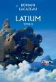 Couverture Latium, tome 2 Editions Denoël 2016
