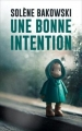 Couverture Une bonne intention Editions Amazon 2017