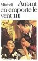 Couverture Autant en emporte le vent (3 tomes), tome 3 Editions Folio  1985