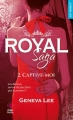 Couverture Royal saga, tome 2 : Captive-moi Editions Hugo & cie (Poche - New romance) 2017