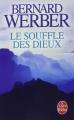 Couverture Cycle des dieux, tome 2 : Le souffle des dieux Editions Le Livre de Poche 2016