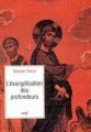 Couverture L'évangélisation des profondeurs Editions du Cerf 1999