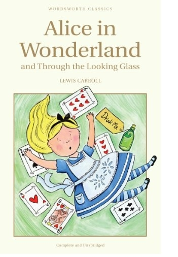 Couverture Alice's Adventures in Wonderland and Through the Looking-Glass