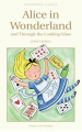 Couverture Alice au pays des merveilles, Alice à travers le miroir Editions Wordsworth (Children's classic) 1993