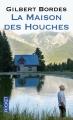 Couverture La maison des Houches Editions Pocket 2012