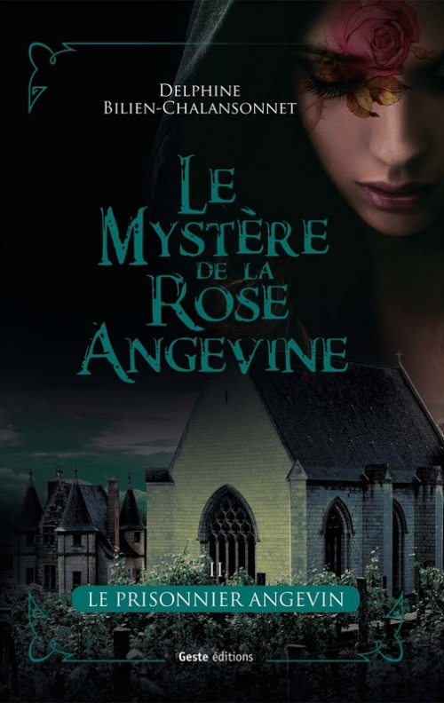Couverture Le mystère de la rose angevine, tome 2 : La prisonnier angevin