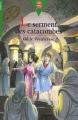 Couverture Le serment des catacombes Editions Le Livre de Poche (Jeunesse - Junior) 1986