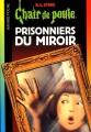 Couverture Prisonniers du miroir Editions Bayard (Poche) 2001
