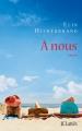 Couverture A nous Editions JC Lattès 2017