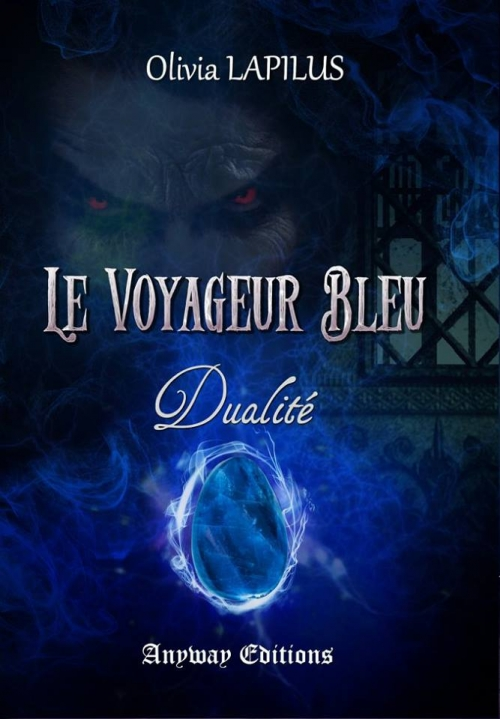 Couverture Le voyageur bleu, tome 2 : Dualité