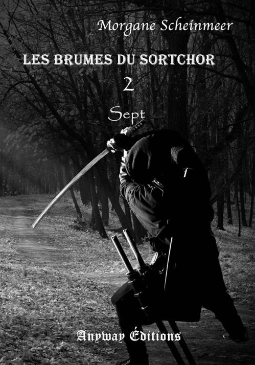 Couverture Les Brumes du Sortchor, tome 2 : Sept