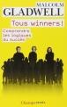 Couverture Tous Winners ! : Comprendre les logiques du succès Editions Flammarion (Champs - Essais) 2014