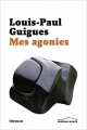 Couverture Mes agonies Editions Infolio 2017