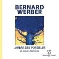 Couverture L'Arbre des possibles et autres histoires Editions Audiolib 2005