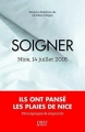 Couverture Soigner : Nice, 14 juillet 2016 Editions First 2017
