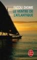 Couverture Le Ventre de l'Atlantique Editions Le Livre de Poche 2014
