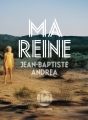 Couverture Ma reine Editions L'Iconoclaste 2017