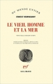 Couverture Le vieil homme et la mer Editions Gallimard  (Du monde entier) 2017
