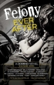 Couverture Felony Ever After Editions Autoédité 2016
