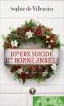 Couverture Joyeux suicide et bonne année ! Editions France Loisirs (Piment) 2016