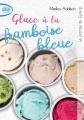 Couverture Le journal de Dylane, tome 1 : Sloche à la framboise bleue / Glace à la framboise bleue Editions Michel Lafon (Poche) 2017
