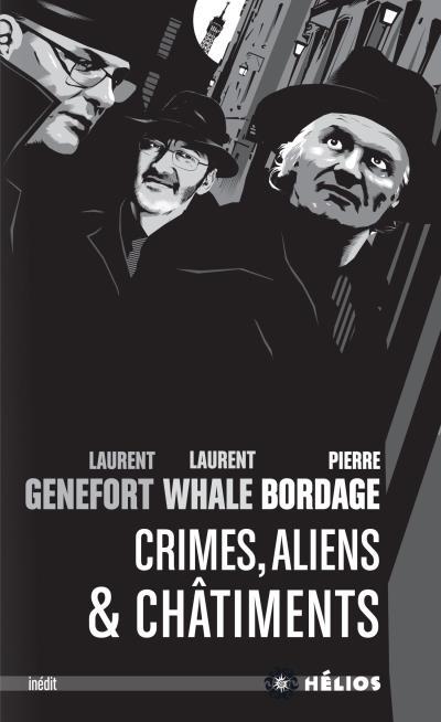 Crimes, Aliens & Châtiments de Laurent Genefort, Laurent Whale et Pierre Bordage