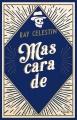 Couverture Mascarade Editions Cherche Midi 2017