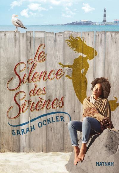 Couverture Le silence des sirènes / Le rêve des sirènes