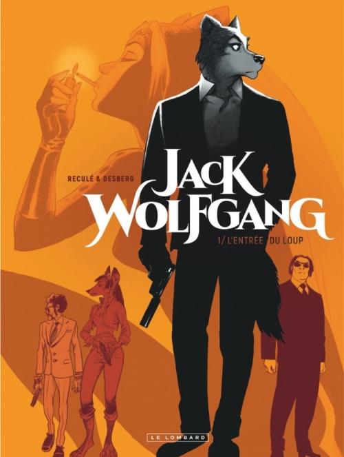 Couverture Jack Wolfgang, tome 1 : L'entrée du loup