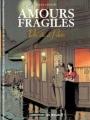 Couverture Amours fragiles, tome 2 : Un été à Paris Editions Casterman 2006