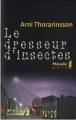 Couverture Le Dresseur d'insectes Editions Métailié (Noir) 2008