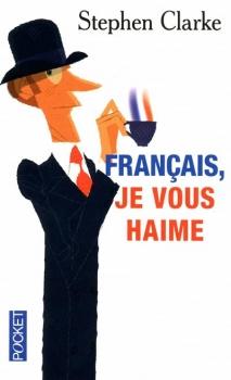 Couverture Français, je vous haime