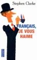 Couverture Français, je vous haime Editions Pocket 2010