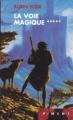 Couverture L'assassin royal, tome 05 : La voie magique Editions France Loisirs (Piment) 2002