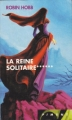 Couverture L'Assassin royal, tome 06 : La Reine solitaire Editions France Loisirs (Piment) 2004