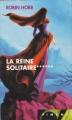 Couverture L'assassin royal, tome 06 : La reine solitaire Editions France Loisirs (Piment) 2004