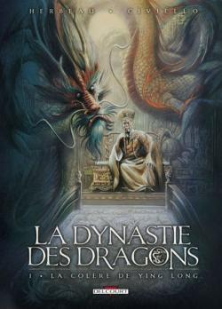 Couverture La Dynastie des Dragons, tome 1 : La Colère de Ying Long