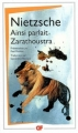 Couverture Ainsi parlait Zarathoustra Editions Flammarion (GF) 2006
