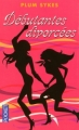 Couverture Débutantes divorcées Editions Pocket 2008
