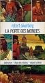 Couverture La Porte des mondes Editions Robert Laffont (L'Âge des étoiles) 1977