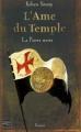 Couverture L'Âme du temple, tome 2 : La Pierre noire Editions Fleuve 2008