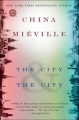 Couverture The City & The City Editions Del Rey Books 2010